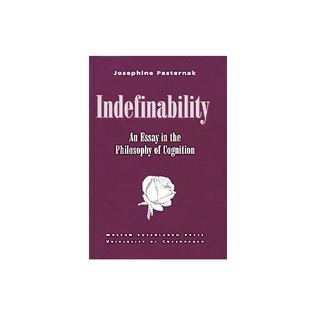 Indefinability: An essay in the philosophy of cognition