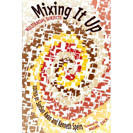 Mixing It Up: Multiracial Subjects