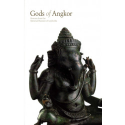 Gods of Angkor: Bronzes from the National Museum of Cambodia