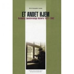Et andet hjem: Kvindelig Læseforenings historie 1872-1962