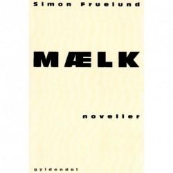 Mælk: Noveller