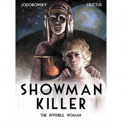 Showman Killer: The Invisible Woman