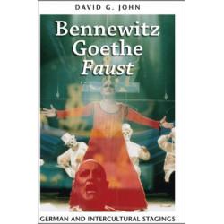 Bennewitz, Goethe, 'Faust': German and Intercultural Stagings