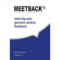 Meetback : mød dig selv gennem andres feedback