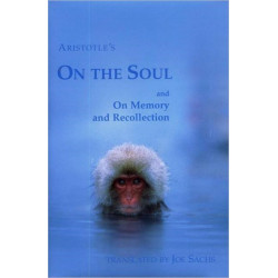 On the Soul and On Memory and Recollection