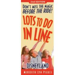Lots to Do in Line Disneyland