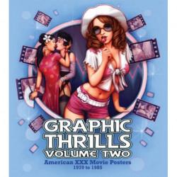 Graphic Thrills Volume 2: American XXX Movie Posters