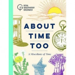 About Time Too: A Miscellany of Time