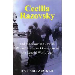Cecilia Razovsky and the American Jewish Women's Rescue Operations in the Second World War