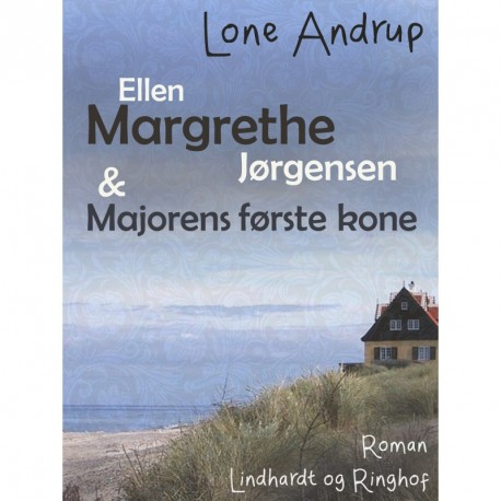 Ellen Margrethe Jørgensen & Majorens første kone