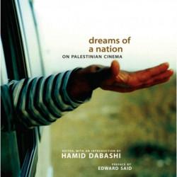 Dreams of a Nation: On Palestinian Cinema