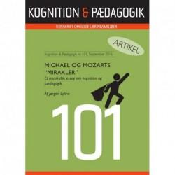 Michael og Mozarts mirakler: Et musikalsk essay om Kognition & Pædagogik
