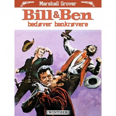 Bill og Ben bedøver bankrøvere
