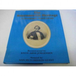 The Bournonville Heritage: A Choreographic Record 1829-75 - 24 Unknown Dances in Labanotation