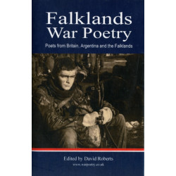 Falklands War Poetry: Poets from UK, Argentina and the Falklands