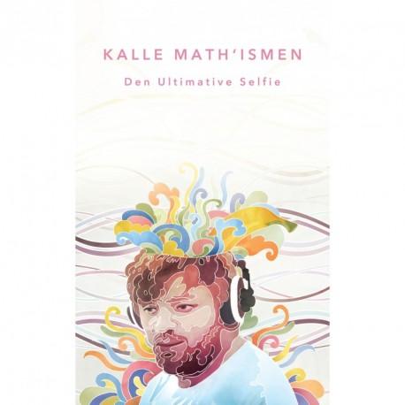 Kalle Math'Ismen: Den ultimative selfie