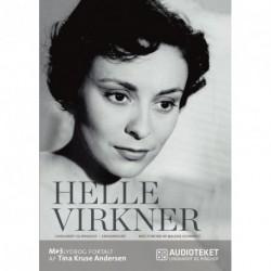 Helle Virkner. Et liv