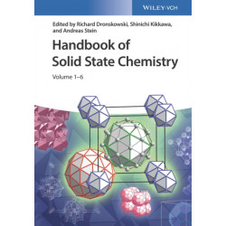 Handbook of Solid State Chemistry: 6 Volume Set