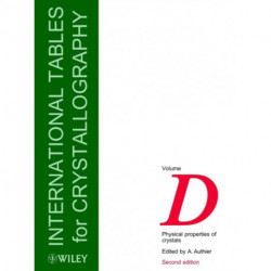 International Tables for Crystallography: Physical Properties of Crystals