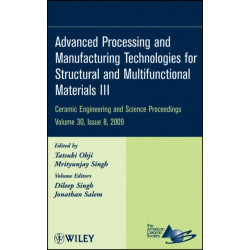 Advanced Processing and Manufacturing Technologies for Structural and Multifunctional Materials III