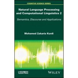 Natural Language Processing and Computational Linguistics 2: Semantics, Discourse and Applications