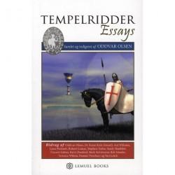 Tempelridder Essays: Gamle mysterier,Hemmelige Selskaber & Den hellige Gral