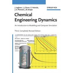 Chemical Engineering Dynamics: An Introduction to Modelling and Computer Simulation Includes CD-ROM