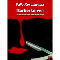 Barberkniven: En kriminalroman om dommerformodninger
