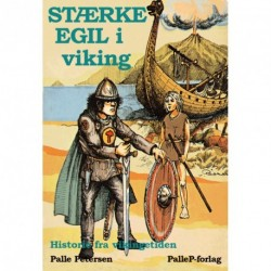 STÆRKE EGIL I VIKING - vikingetid