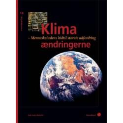 Klimaændringerne (13): Menneskehedens hidtil største udfordring