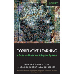 Correlative Learning: A Basis for Brain and Adaptive Systems