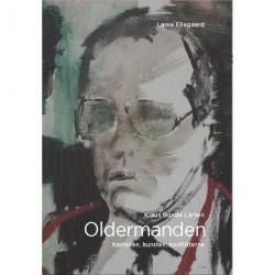 Oldermanden - Klaus Bonde Larsen: Karrieren, kunsten, konflikterne