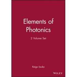 Elements of Photonics: 2 Volume Set