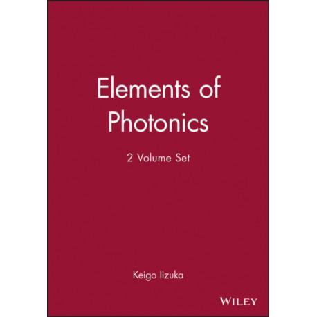 Elements of Photonics: 2 Volume Set