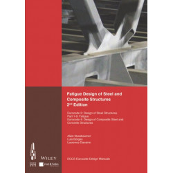 Fatigue Design of Steel and Composite Structures: Eurocode 3: Design of Steel Structures, Part 1 - 9 Fatigue- Eurocode 4: Design of Composite Steel and Concrete Structures