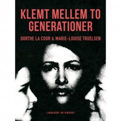 Klemt mellem to generationer