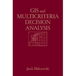 GIS and Multicriteria Decision Analysis