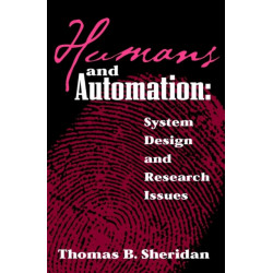 Humans and Automation: System Design and Research Issues