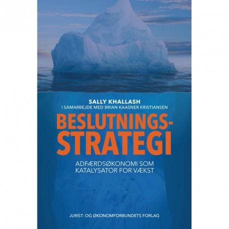 Beslutningsstrategi: Adfærdsøkonomi som katalysator for vækst