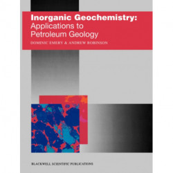 Inorganic Geochemistry: Applications to Petroleum Geology