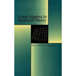 Linear Algebra for Quantum Theory
