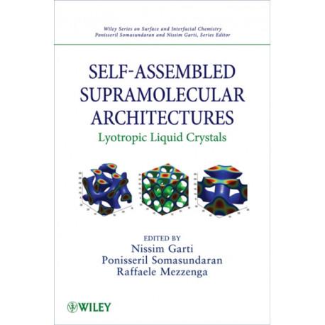 Self-Assembled Supramolecular Architectures: Lyotropic Liquid Crystals