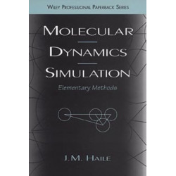 Molecular Dynamics Simulation: Elementary Methods