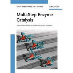 Multi-Step Enzyme Catalysis: Biotransformations and Chemoenzymatic Synthesis