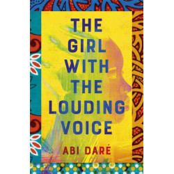 The Girl with the Louding Voice: Shortlisted for the 2020 British Book Awards Debut of the Year