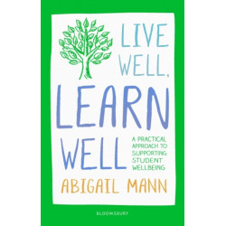 Live Well, Learn Well: A practical approach to supporting student wellbeing