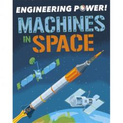Engineering Power!: Machines in Space