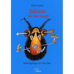 Jokum - en sær snegl 1 - Jokum - en sær snegl 2: en pegefingerbog især for små og store børn og dem midt imellem