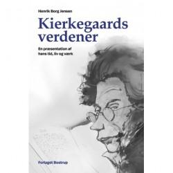Kierkegaards verdener: en præsentation af hans tid, liv og værk
