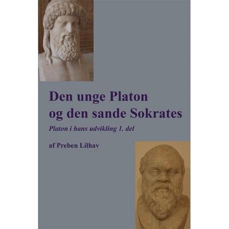 Den unge Platon og den sande Sokrates: Platon i hans udvikling 1. del